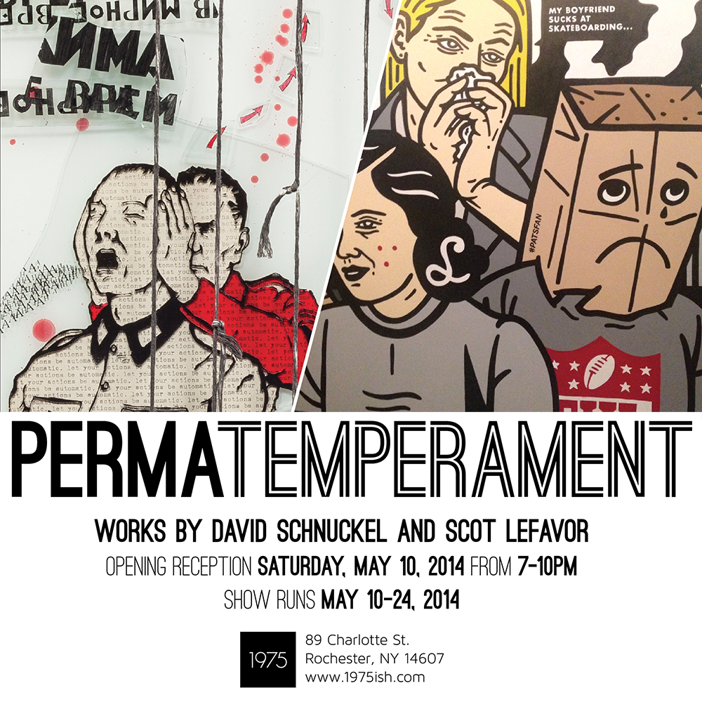 PERMATEMPERAMENT - works by David Schnuckel and Scot Lefavor